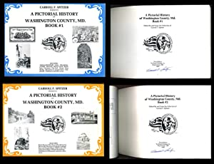 A Pictorial History of Washington County, MD (2 Volume Set): Spitzer, Carroll F.