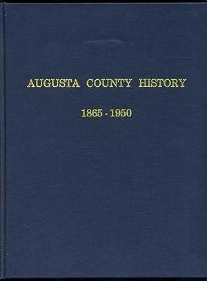 Augusta County History 1865-1950: MacMaster, Richard K.