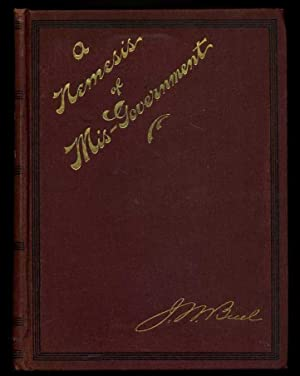 A Nemesis of Misgovernment: Buel, J. W.