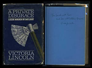 A Private Disgrace: Lizzie Borden by Daylight: Lincoln, Victoria