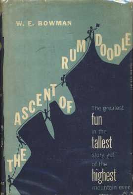 The Ascent of Rum Doodle: Bowman, W.E.