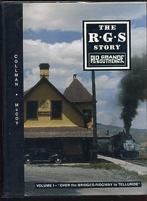 The R.G.S. Story: Rio Grande Southern -: Collman, Russ; McCoy,