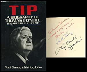 Tip: A Biography of Thomas P. O'Neill, Speaker of the House: Clancy, Paul and Elder, Shirley;...