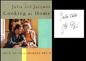 Julia and Jacques Cooking at Home: Child, Julia;Pepin, Jacques;Nussbaum,