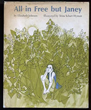 All in Free But Janey: Johnson, Elizabeth