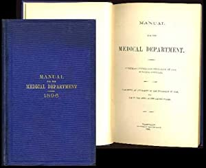 Manual for the Medical Department (Medical Department doc. #17): Army Staff