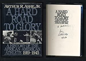A Hard Road to Glory: A History of the African-American Athlete 1919-1945: Ashe, Arthur R.