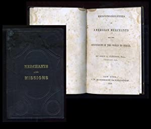 Responsibilities of American Merchants for the Conversion to the World of to Christ: Jameson, John ...