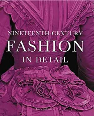 Nineteenth-Century Fashion in Detail: Johnston, Lucy