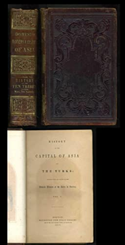 History of the Capital of Asia and the Turks (in 3 volumes) and The TenTribes: Edrehi, Isaac