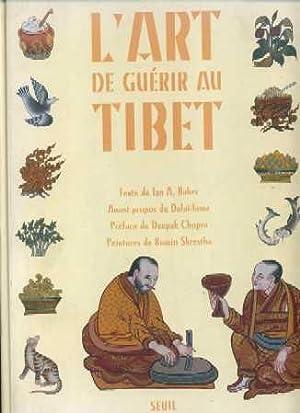 Ll'Art de Guerir au Tibet: Baker, Ian A