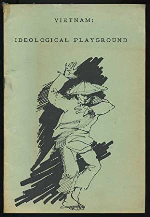 Vietnam: Ideological Playground: Le Fevour, Edward
