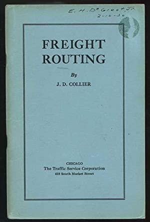Freight Routing: Collier, J.D.