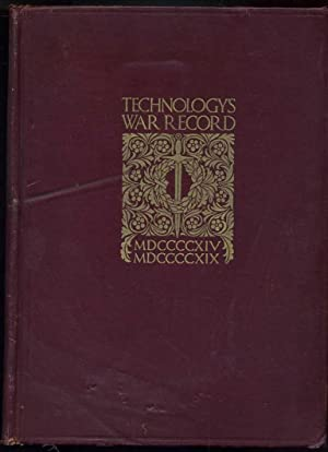 Technology's War Record: An Interpretation of the Contribution Made be the Massachusetts ...