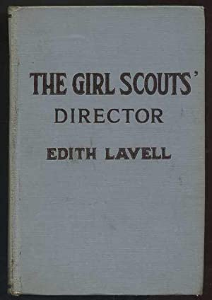 The Girl Scouts' Director: Lavell, Edith