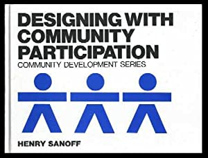 Designing with Community Participation ( Community Development Series): Sanoff, Henry (editor)