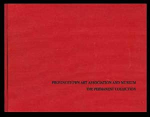 Provincetown Art Association and Museum: The Permanent Collection: Watson, Robyn S. (preface)