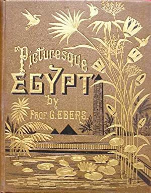 Egypt: Descriptive, Historical, and Picturesque (Volume II): Ebers, G.