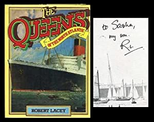 The Queens of the North Atlantic: Lacey, Robert