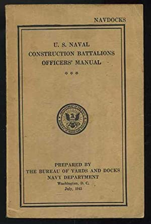 U.S. Naval Construction Battalions Officers' Manual: Navy Staff