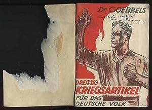 Ein Volksgenosse Antwortet Dr. Goebbels auf seine Dreissig Kriegsartikel fur das Deutsche Volk: Dr....