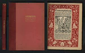 Contemplations, Being Several Short Essays, Helpful Sermonettes, Epigrams and Graphic Sayings ...