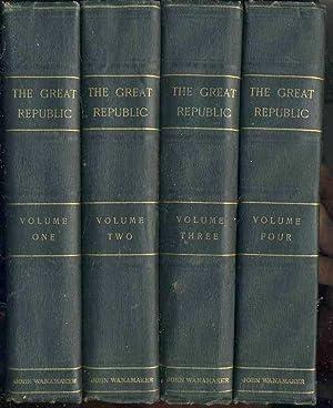 The Great Republic (4 volume set): Morris, Charles (editor)