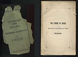 The Empire of Brazil at the Universal Exhibition of 1876 in Philadelphia: Anonymous