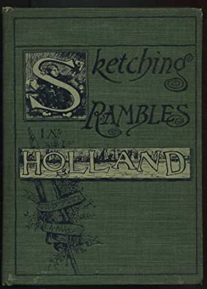 Sketching Rambles in Holland: Broughton, George H.
