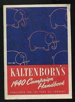 Kaltenborn's 1940 Campaign Handbook: Kaltenborn, H. V.