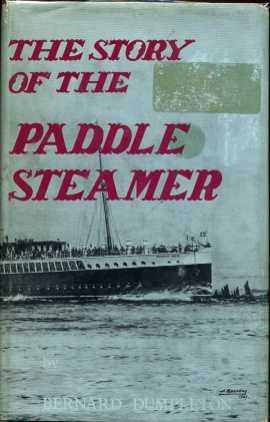 The Story Of The Paddle Steamer: Dumpleton, Bernard