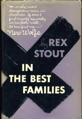 In the Best Families: Stout, Rex