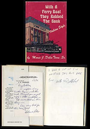 With A Ferry Boat They Robbed the Bank, Italian Style: Della Torre, Mario J. Sr.