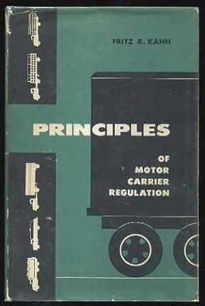 Principles of Motor Carrier Regulations: Kahn, Fritz
