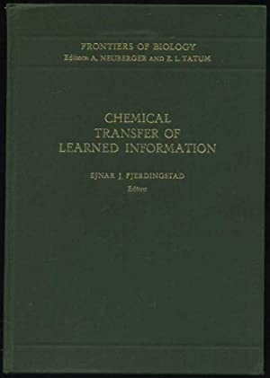Chemical Transfer of Learned Information (Frontiers in Biology Ser., No. 22): Fjerdingstad, E. J. (...
