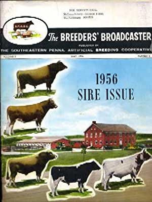 The Breeders' Broadcaster: 1956 Sire Issue: The Breeders' Broadcaster Staff