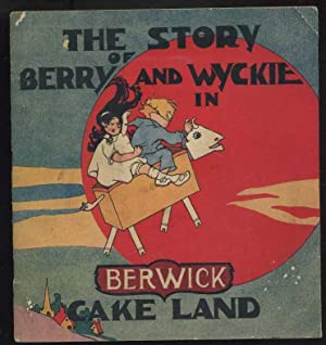The Story of Berry and Wyckie in Cake Land
