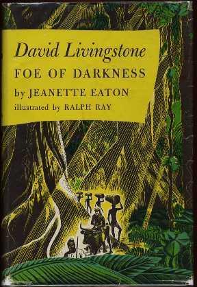 David Livingston : Foe of Darkness: Eaton, Jeanette