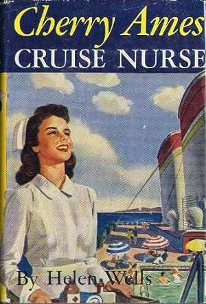Cherry Ames Cruise Nurse (Cherry Ames Nurse Stories #9): Wells, Helen