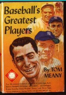 Baseball's Greatest Players: Meany, Tom
