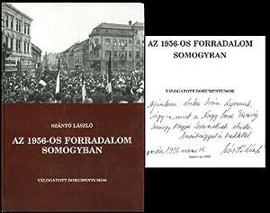 AZ 1956-OS Forradalom Somogyban: Szabo, Pal