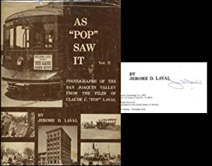 """As """"Pop"""" Saw It: Volume II: A Continuing View of the Great Central Valley of California as ..."""