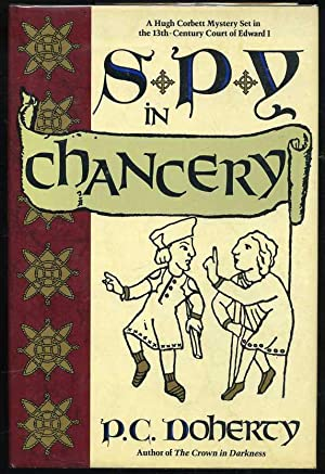 Spy in Chancery: Doherty, P. C.