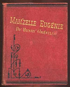 Mam'zelle Eugenie: A Russian Love Story: Greville, Henry