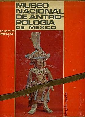 Museo Nacional De Antropologia De Mexico: Bernal, Ignacio
