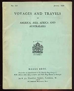 Voyages and Travels in America, Asia, Africa and Australasia - Catalogue # 532: Maggs Staff