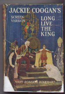 Long Live the King: Rinehart, Mary Roberts