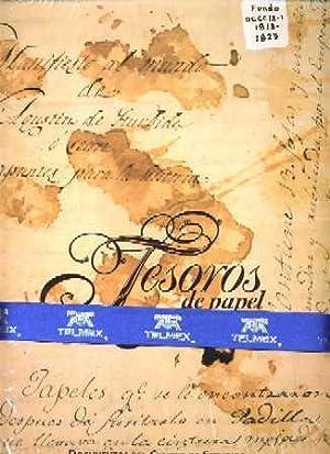 Tesoros De Papel Documentos Del Centro De Estudios (De Historia De Mexico Condumex en Museo Soumaya...