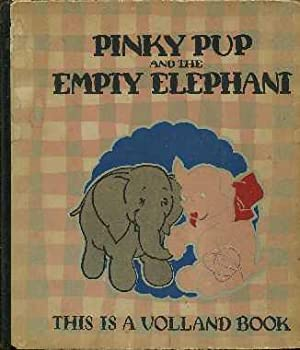 Pinky Pup and the Empty Elephant: Willson, Dixie