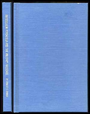 Ante-Bellum Pensacola and the Military Presence (Volume III): Dibble, Ernest F.